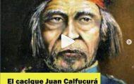 Leyendas mapuches: Cacique Calfucurá